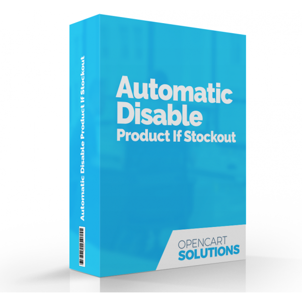 Automatic Disable Product if Stockout | OC2-3.x
